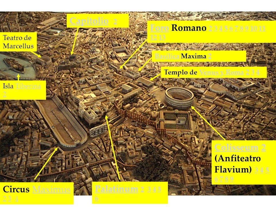 Circus Maximus 2 3 4Maximus 234 CapitolioCapitolio 2 2 ColisseumColisseum 2 (Anfiteatro Flavium) 3 4 5 6 7 8 92 34 5 6789 PalatinumPalatinum 2 3 4 5 6