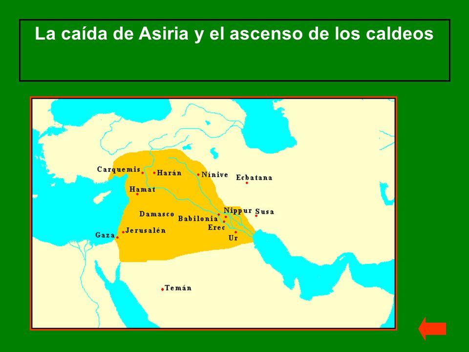 La caída de Asiria y el ascenso de los caldeos