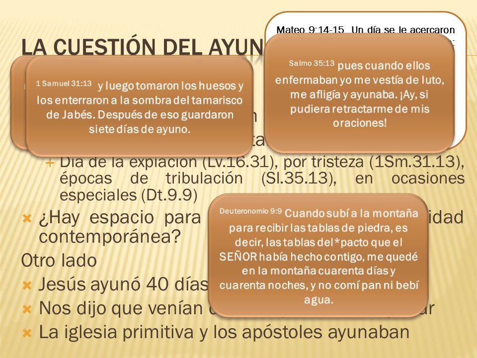 Un lado La aparente contradicción Pertenecía al Antiguo Testamento Día de la expiación (Lv.16.31), por tristeza (1Sm.31.13), épocas de tribulación (Sl