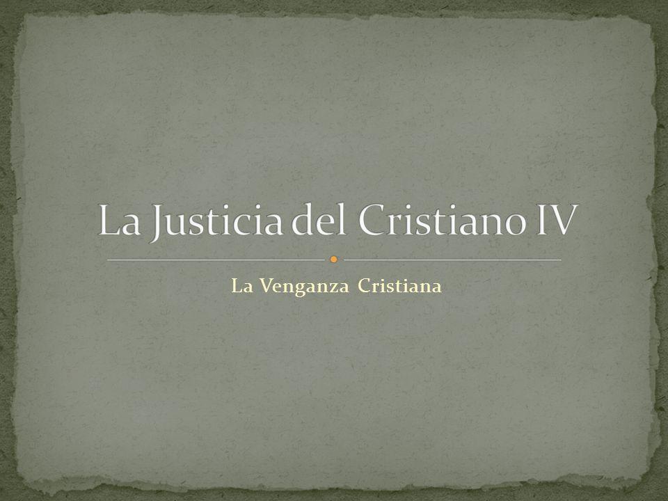 La Venganza Cristiana