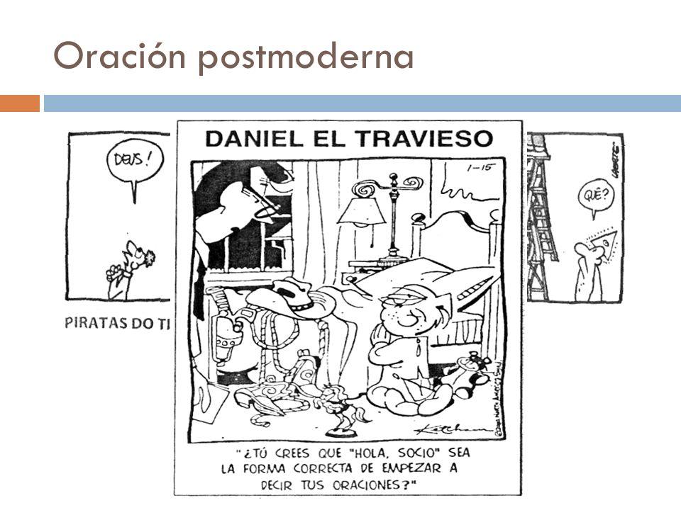 Oración postmoderna…