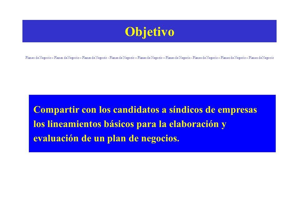Objetivo Planes de Negocio – Planes de Negocio – Planes de Negocio - Planes de Negocio – Planes de Negocio – Planes de Negocio - Planes de Negocio – P