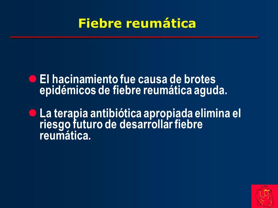 Fiebre reumática l El hacinamiento fue causa de brotes epidémicos de fiebre reumática aguda. l La terapia antibiótica apropiada elimina el riesgo futu