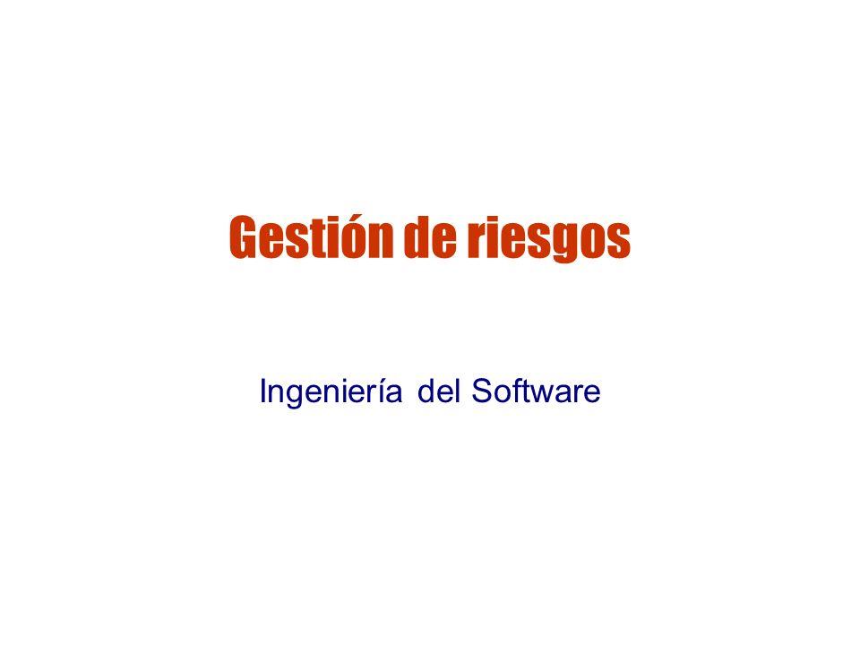 Gestión de riesgos Ingeniería del Software