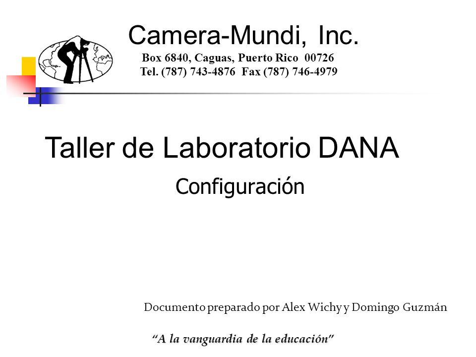 Configuración Camera-Mundi, Inc. Box 6840, Caguas, Puerto Rico 00726 Tel. (787) 743-4876 Fax (787) 746-4979 A la vanguardia de la educación Documento