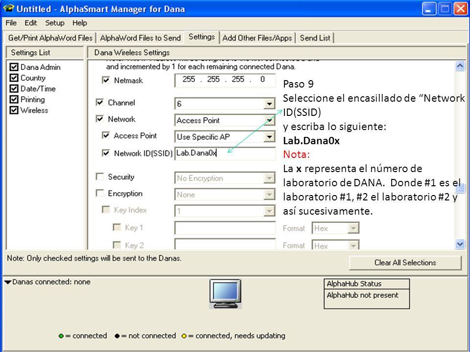 Paso 9 Seleccione el encasillado de Network ID(SSID) y escriba lo siguiente: Lab.Dana0x Nota: La x representa el número de laboratorio de DANA. Donde