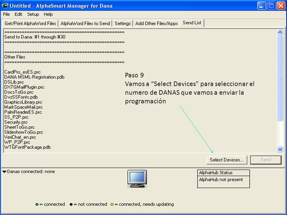 Paso 9 Vamos a Select Devices para seleccionar el numero de DANAS que vamos a enviar la programación