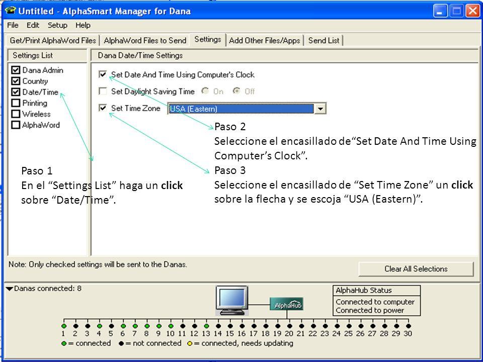 Paso 1 En el Settings List haga un click sobre Date/Time. Paso 2 Seleccione el encasillado deSet Date And Time Using Computers Clock. Paso 3 Seleccion