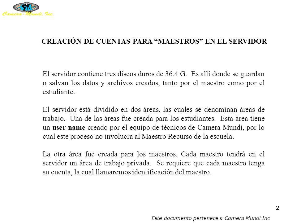 1 CREACIÓN DE CUENTAS Camera-Mundi, Inc. P.O. Box 6840, Caguas, PR 00726 Tel.