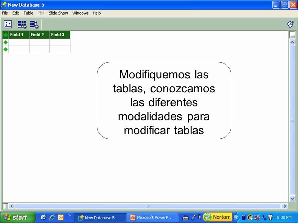 Modifiquemos las tablas, conozcamos las diferentes modalidades para modificar tablas