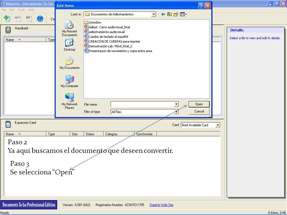 Paso 2 Ya aquí buscamos el documento que deseen convertir. Paso 3 Se selecciona Open