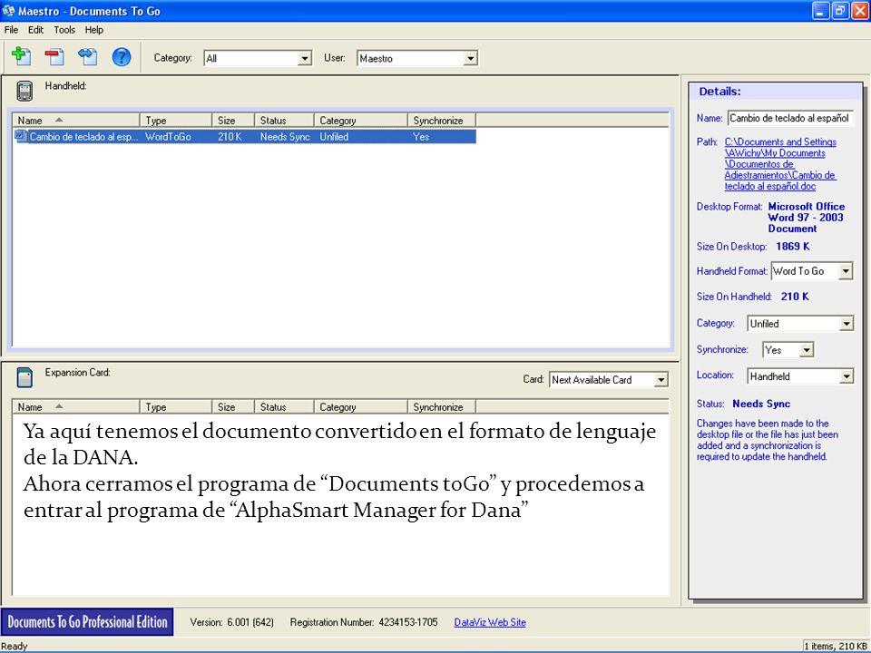 Ya aquí tenemos el documento convertido en el formato de lenguaje de la DANA. Ahora cerramos el programa de Documents toGo y procedemos a entrar al pr