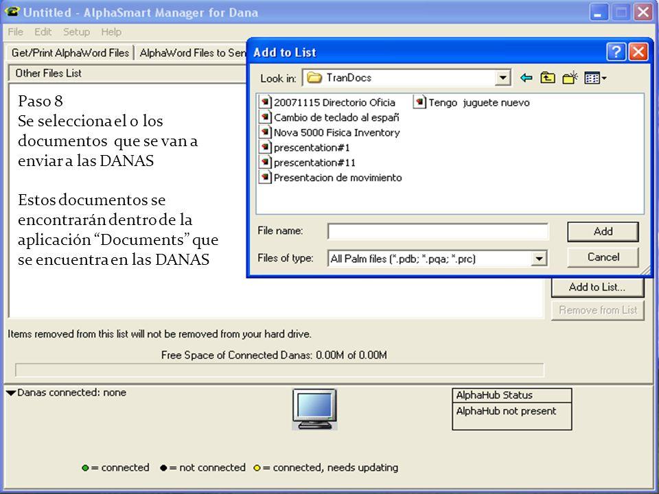 Paso 8 Se selecciona el o los documentos que se van a enviar a las DANAS Estos documentos se encontrarán dentro de la aplicación Documents que se encu