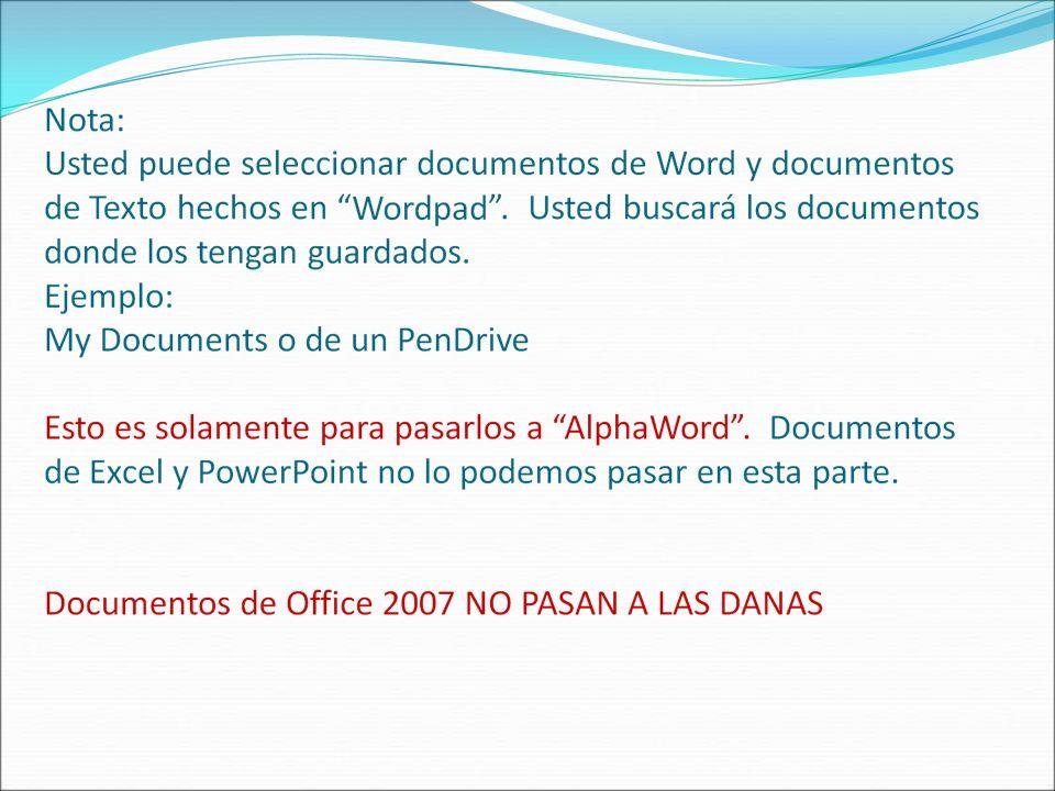 Paso 8 Se selecciona el o los documentos que se van a enviar a las DANAS Estos documentos se encontrarán dentro de la aplicación Documents que se encuentra en las DANAS