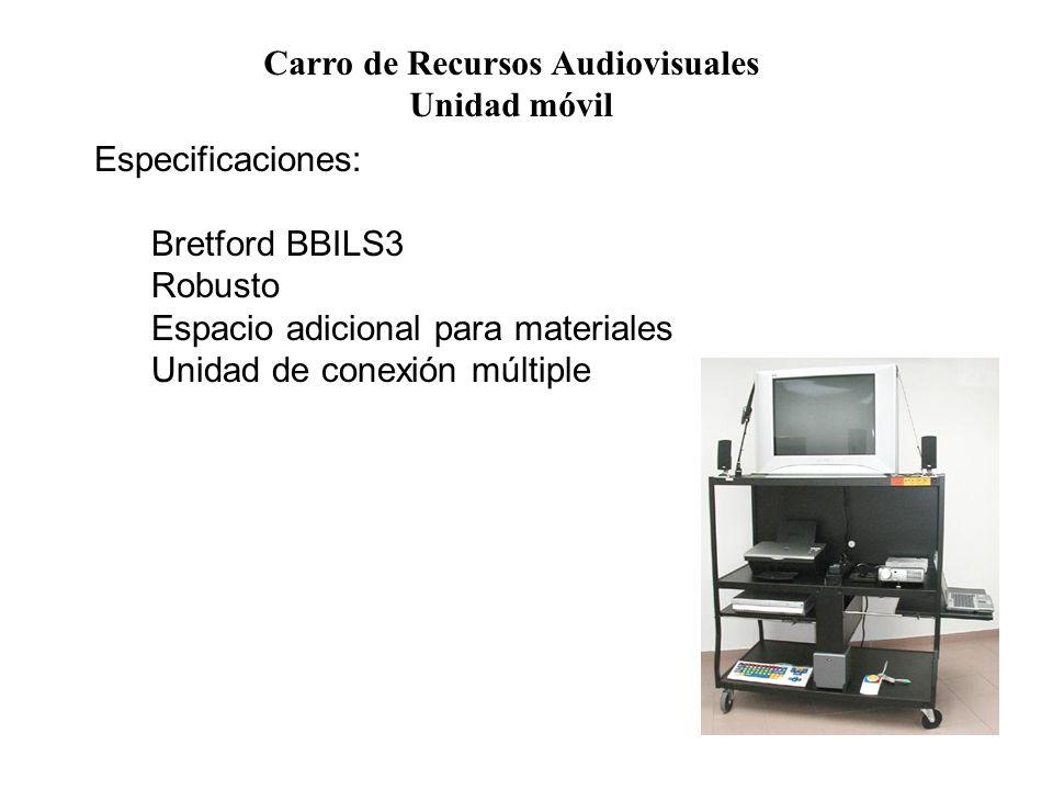 Carro de Recursos Audiovisuales Unidad móvil Especificaciones: Bretford BBILS3 Robusto Espacio adicional para materiales Unidad de conexión múltiple