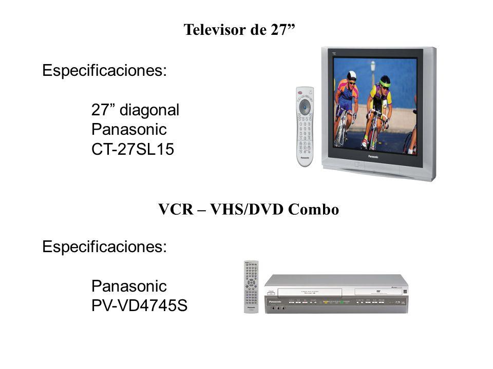 Televisor de 27 Especificaciones: 27 diagonal Panasonic CT-27SL15 VCR – VHS/DVD Combo Especificaciones: Panasonic PV-VD4745S