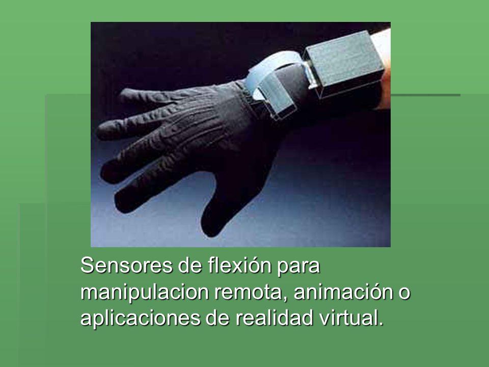 Sensores de flexión para manipulacion remota, animación o aplicaciones de realidad virtual.