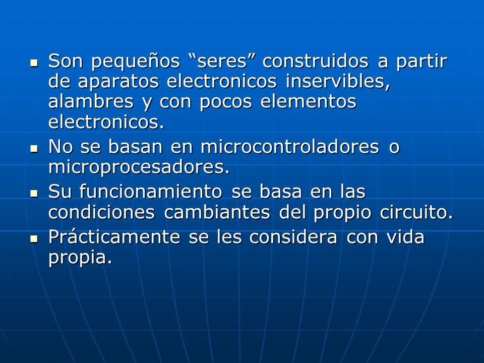 Son pequeños seres construidos a partir de aparatos electronicos inservibles, alambres y con pocos elementos electronicos. Son pequeños seres construi