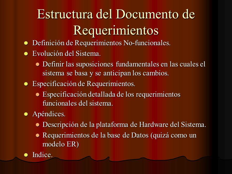 Estructura del Documento de Requerimientos Definición de Requerimientos No-funcionales. Definición de Requerimientos No-funcionales. Evolución del Sis