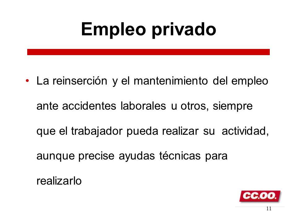 10 Empleo privado Exigir que las medidas alternativas supongan un incremento de plantilla en los centros con los que se subcontrate y/o vigilar que la