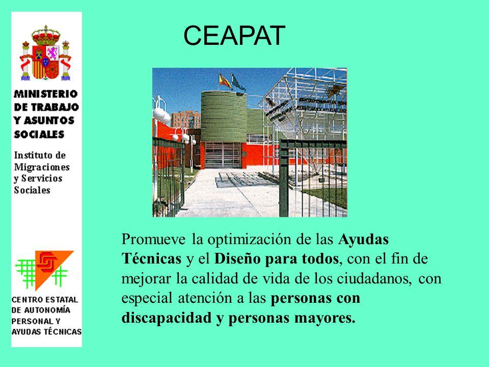 CEAPAT Promueve la optimización de las Ayudas Técnicas y el Diseño para todos, con el fin de mejorar la calidad de vida de los ciudadanos, con especia