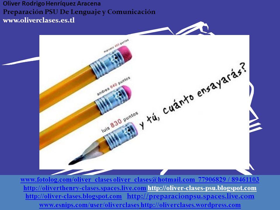 www.fotolog.com/oliver_clases oliver_clases@hotmail.com 77906829 / 89461103 http://oliverthenry-clases.spaces.live.comhttp://oliverthenry-clases.space