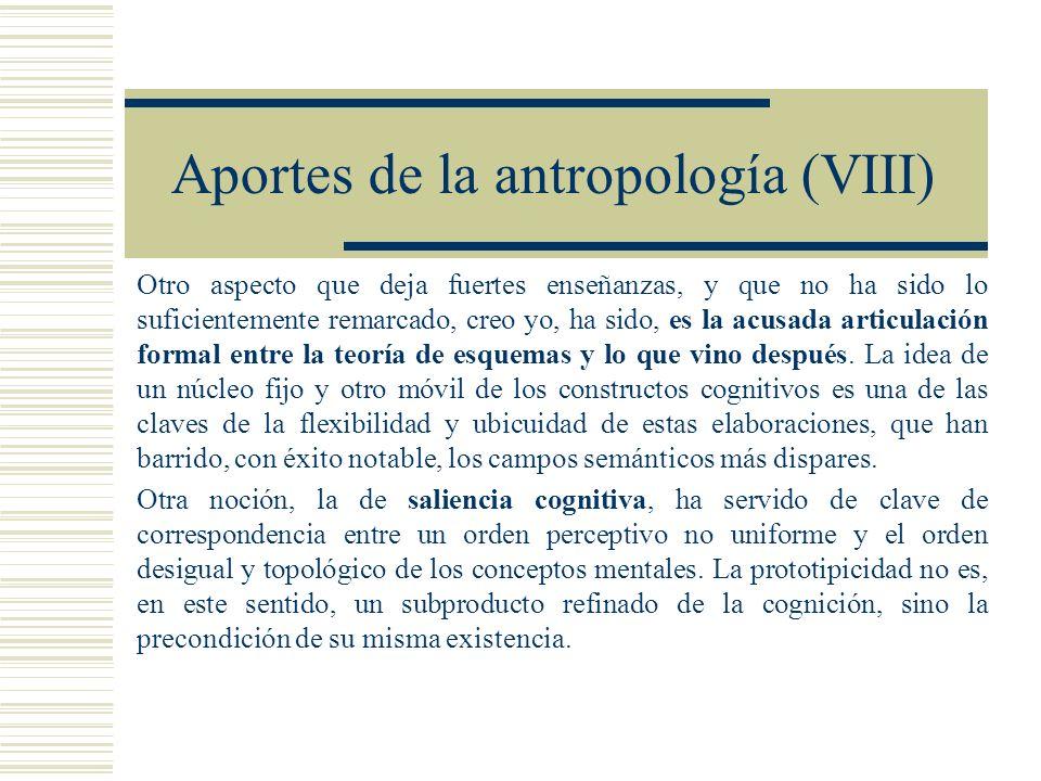 Aportes de la antropología (VIII) Otro aspecto que deja fuertes enseñanzas, y que no ha sido lo suficientemente remarcado, creo yo, ha sido, es la acu