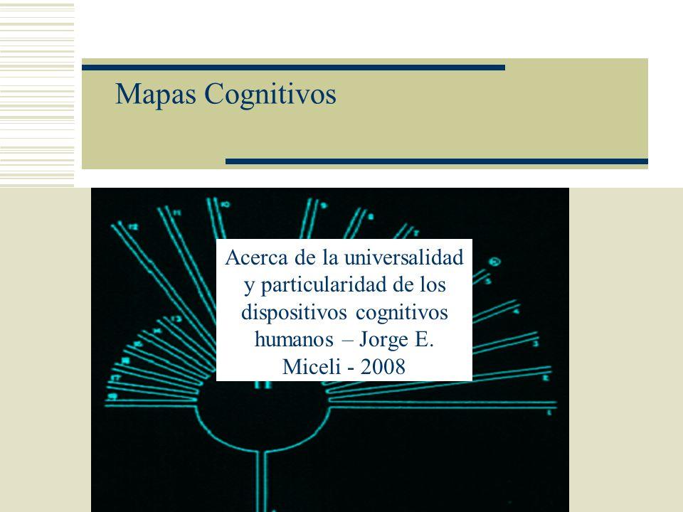 Mapas Cognitivos o esquemas del mundo Los sistemas polinesios de navegación, estudiados por antropólogos como Gladwin (1970), Lewis (1972), Finney (1979) o Hutchins (1994), los datos de Dorothy Lee (1950) sobre la codificación no lineal de la realidad entre los trobriandeses y las correlaciones de Furbee y Benfer (1983) entre los mapas espaciales y los conocimientos médicos de los tolojabal, aportan a la ciencia cognitiva no sólo una amplia base de datos empíricos sino una elocuente puesta a prueba y un primer asomo de integración de los elementos del entorno en los confines del modelo, que en este caso atañe a los denominados mapas cognitivos .