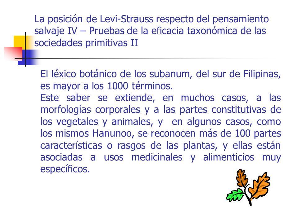 La posición de Levi-Strauss respecto del pensamiento salvaje IV – Pruebas de la eficacia taxonómica de las sociedades primitivas II El léxico botánico