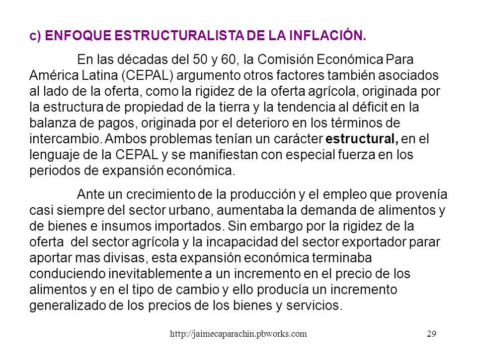 http://jaimecaparachin.pbworks.com28 Los costos de producción se elevan básicamente por el incremento en los precios de la mano de obra (sueldos y sal