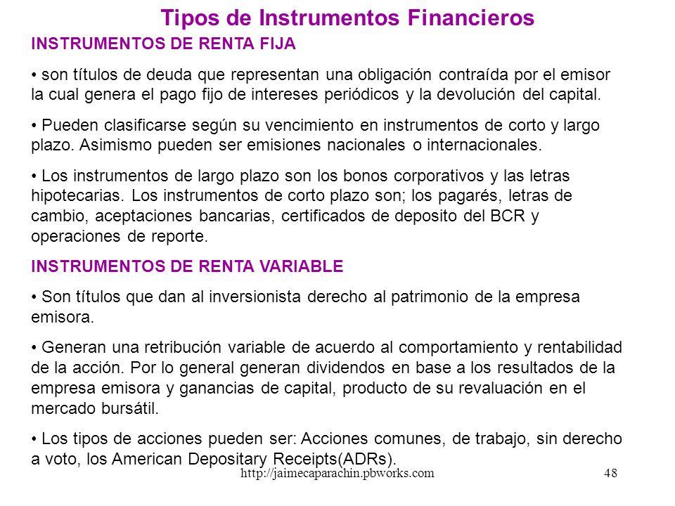 http://jaimecaparachin.pbworks.com47 Ventajas del Sistema de Intermediación Directa Los costos de operación e intermediación financiera son menores pa