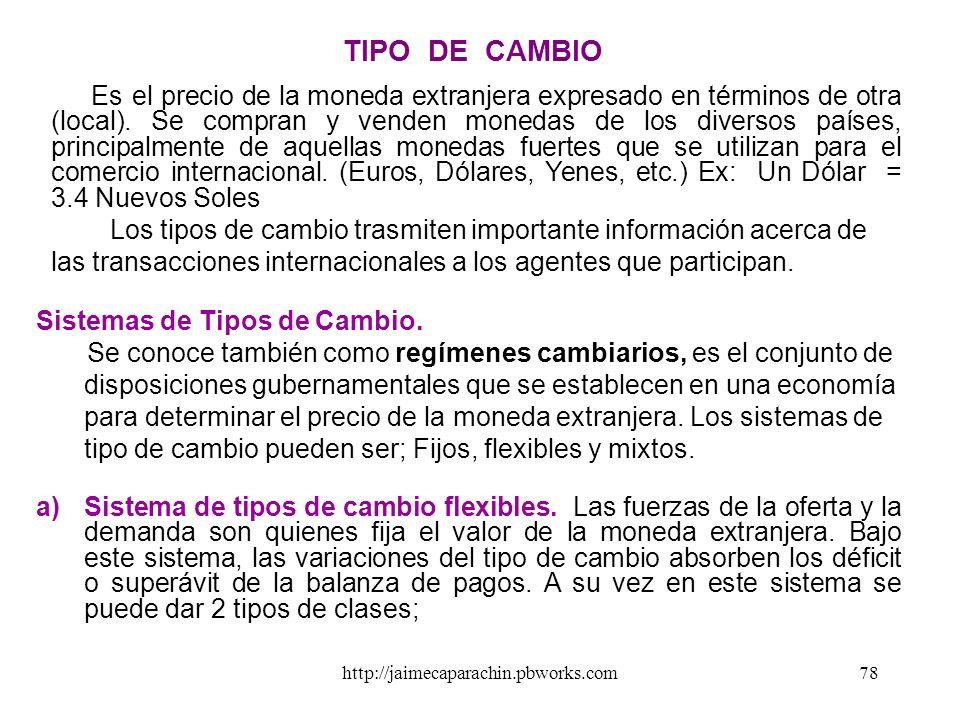 http://jaimecaparachin.pbworks.com77 ESTRUCTURA DE LA BALANZA DE PAGOS I BALANZA EN CUENTA CORRIENTE 1. Balanza comercial Exportaciones de bienes Impo