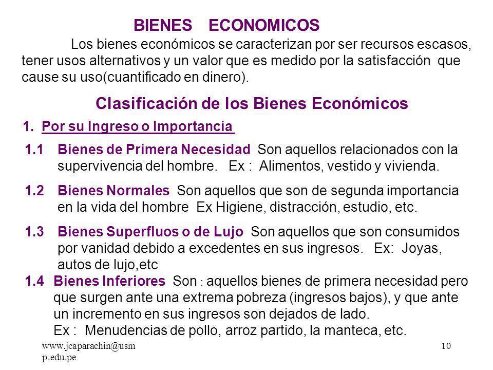 www.jcaparachin@usm p.edu.pe 9 EL PROBLEMA ECONÓMICO La razón de ser del sistema económico se presenta a través de la siguiente disyuntiva que también es el espíritu de la economía, Lo ilimitado de nuestras necesidades y de la sociedad en su conjunto frente a la escasez de los recursos.