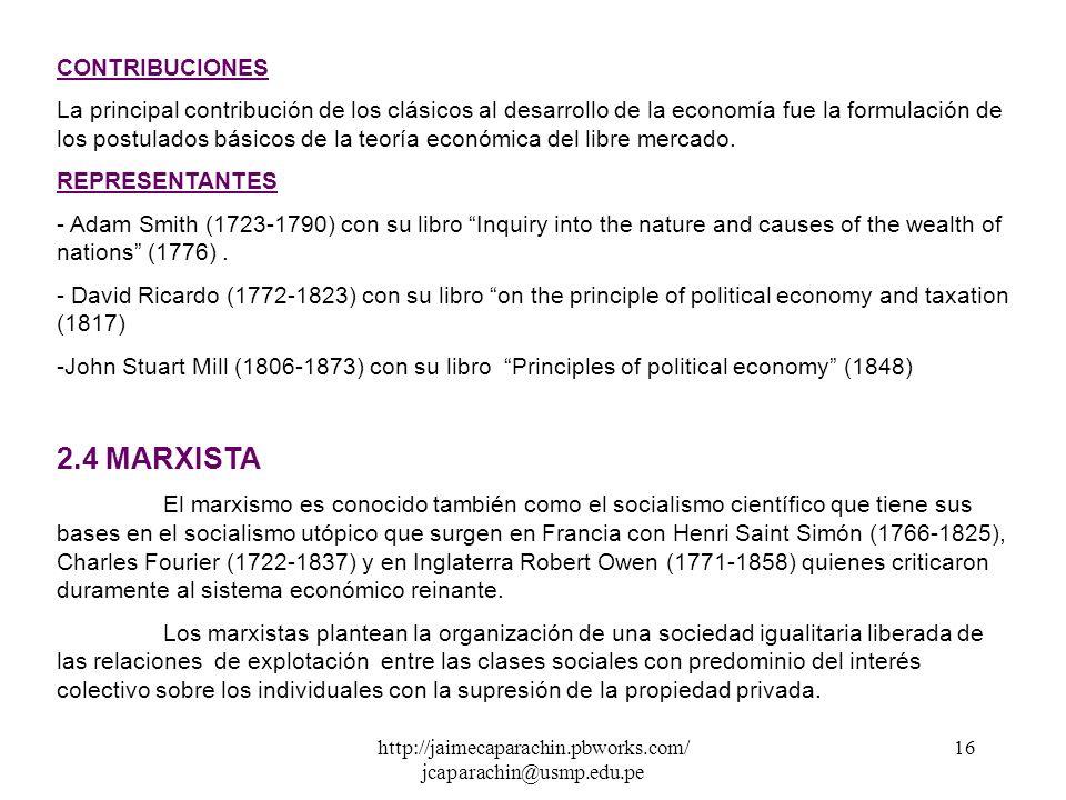 http://jaimecaparachin.pbworks.com/ jcaparachin@usmp.edu.pe 15 La economía clásica surge como consecuencia de una nueva era donde los principales acon