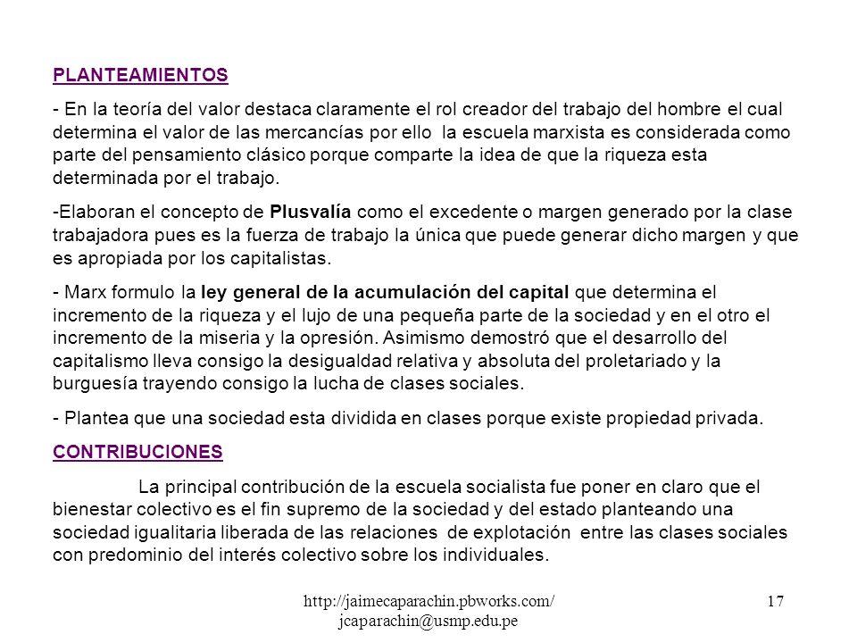 http://jaimecaparachin.pbworks.com/ jcaparachin@usmp.edu.pe 16 CONTRIBUCIONES La principal contribución de los clásicos al desarrollo de la economía f