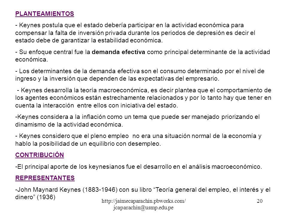 http://jaimecaparachin.pbworks.com/ jcaparachin@usmp.edu.pe 19 - Las fluctuaciones económicas son transitorias y son autorregulados en el mercado, sie