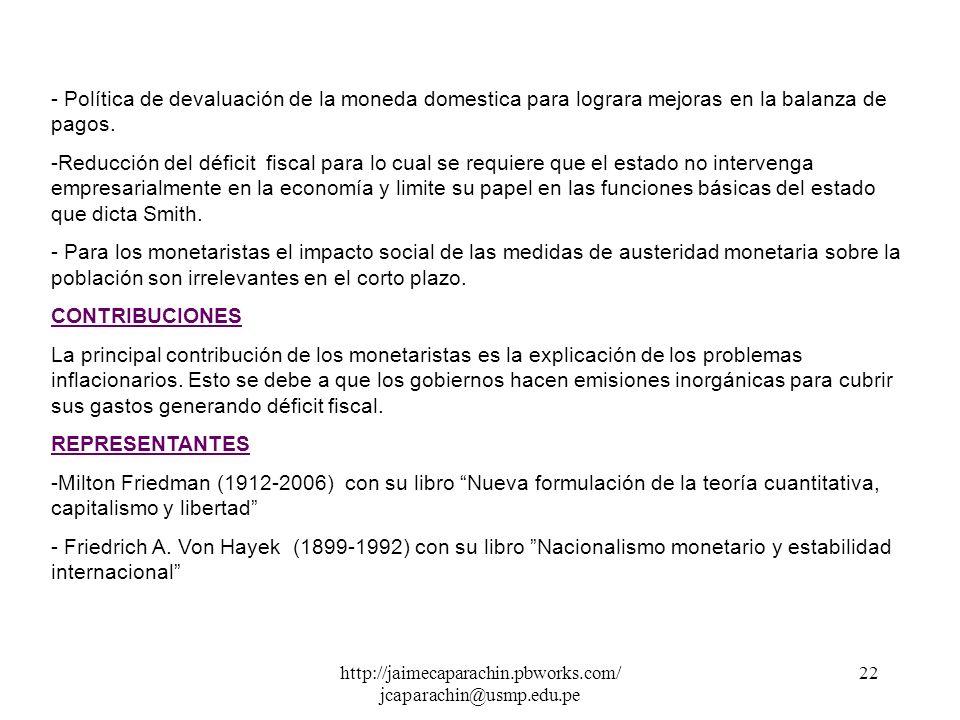 http://jaimecaparachin.pbworks.com/ jcaparachin@usmp.edu.pe 21 - Paul Samuelson (1915- ) con su libro Fundamentos del análisis económico (1947) 2.7 EL