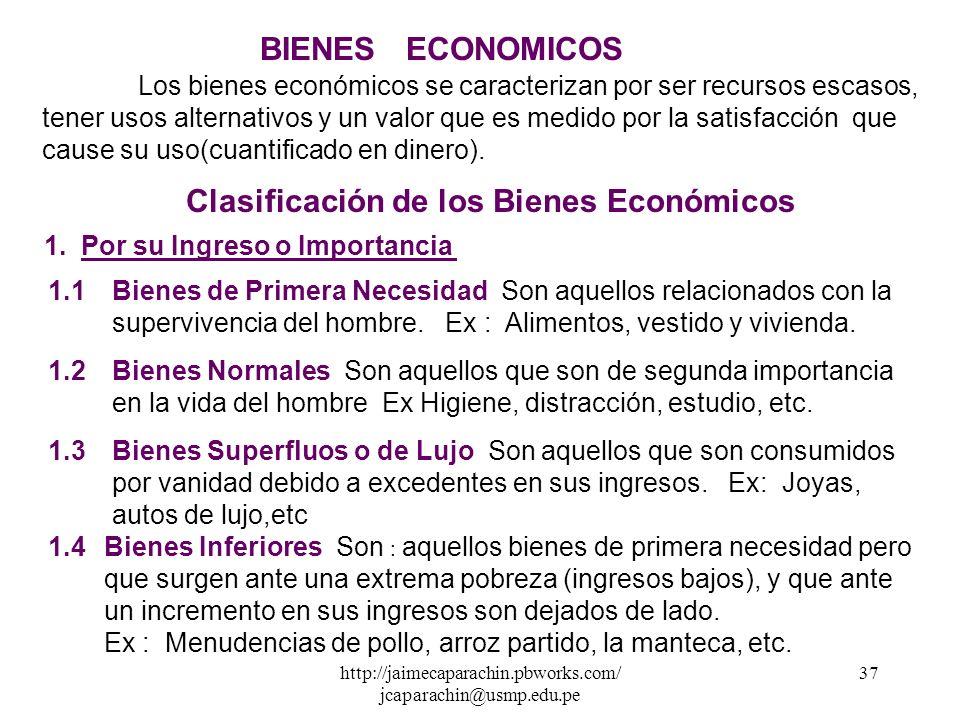 http://jaimecaparachin.pbworks.com/ jcaparachin@usmp.edu.pe 36 EL PROBLEMA ECONÓMICO La razón de ser del sistema económico se presenta a través de la
