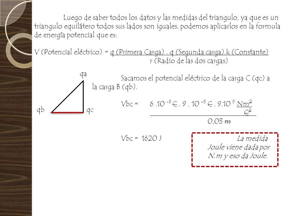 Luego de saber todos los datos y las medidas del triangulo, ya que es un triangulo equilátero todos sus lados son iguales, podemos aplicarlos en la fo