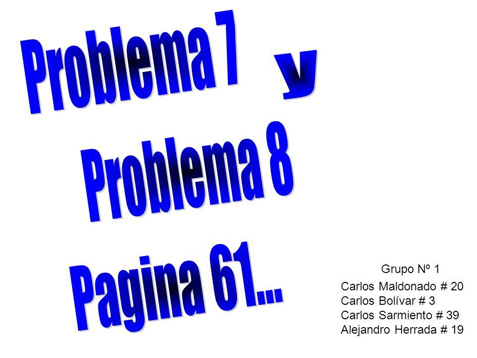 Grupo Nº 1 Carlos Maldonado # 20 Carlos Bolívar # 3 Carlos Sarmiento # 39 Alejandro Herrada # 19