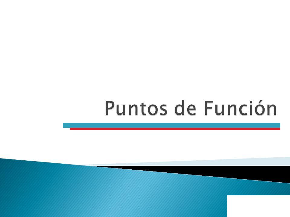 Puntos de Función (1) Establecer el esfuerzo que conlleva el desarrollo de un producto de software, ha sido sin duda una necesidad creciente de la industria informática.