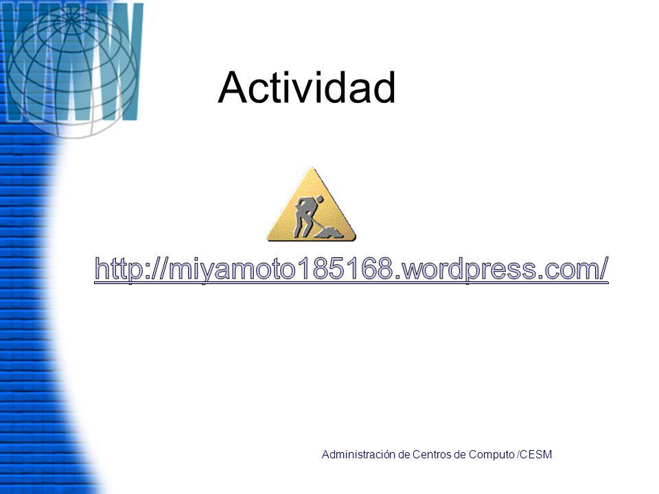 Actividad Administración de Centros de Computo /CESM