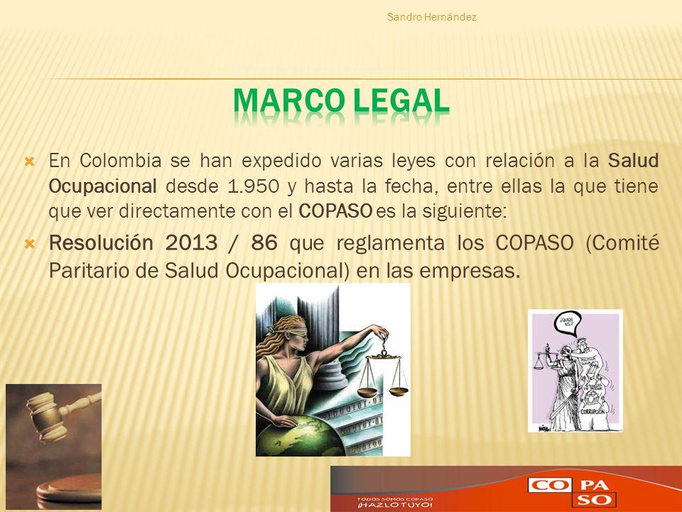 En Colombia se han expedido varias leyes con relación a la Salud Ocupacional desde 1.950 y hasta la fecha, entre ellas la que tiene que ver directamen