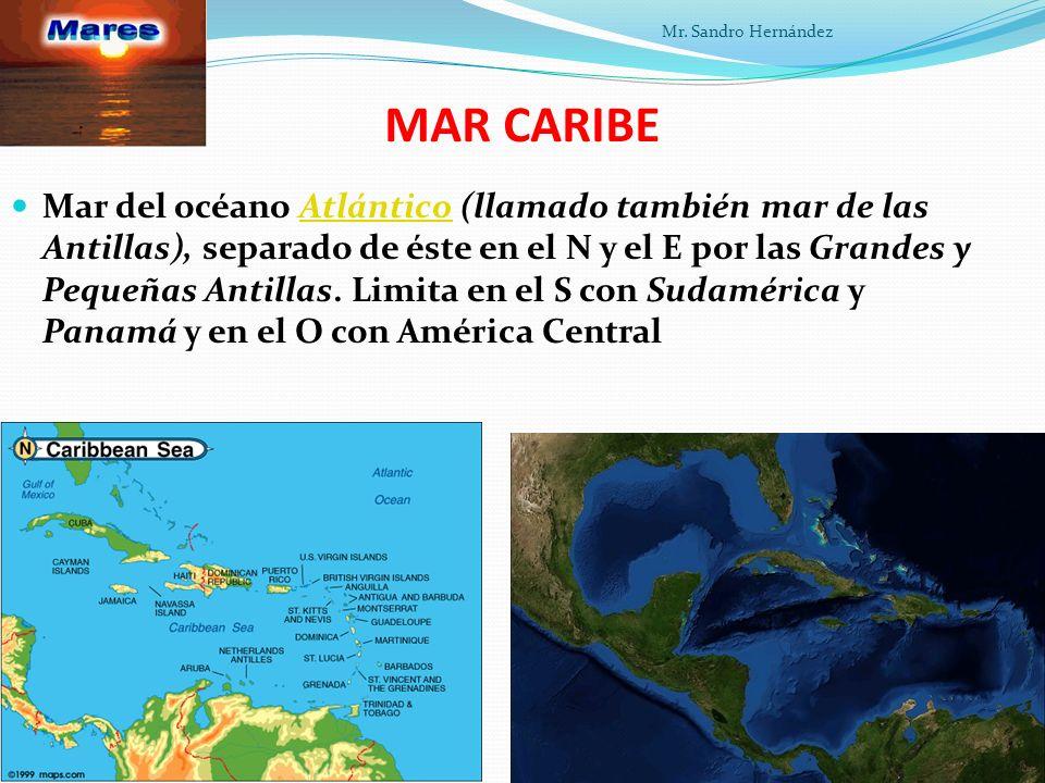 MAR CARIBE Mar del océano Atlántico (llamado también mar de las Antillas), separado de éste en el N y el E por las Grandes y Pequeñas Antillas.