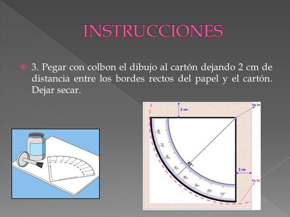 3. Pegar con colbon el dibujo al cartón dejando 2 cm de distancia entre los bordes rectos del papel y el cartón. Dejar secar.