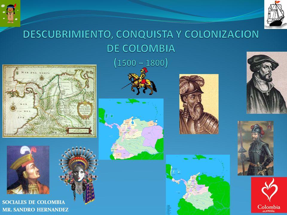 SOCIALES DE COLOMBIA MR. SANDRO HERNANDEZ