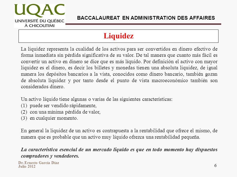 Dr. Ernesto García Díaz Julio 2012 BACCALAUREAT EN ADMINISTRATION DES AFFAIRES