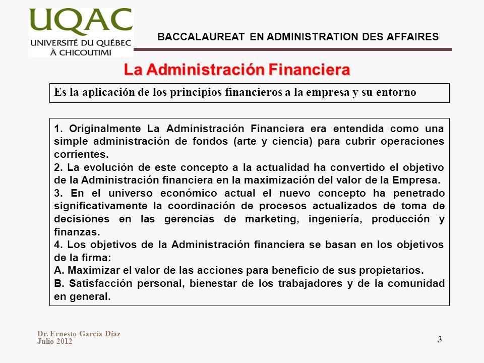 BACCALAUREAT EN ADMINISTRATION DES AFFAIRES Dr. Ernesto García Díaz Julio 2012 3 1.