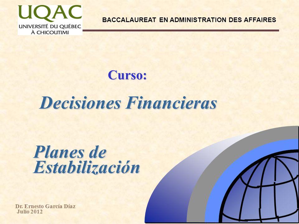 BACCALAUREAT EN ADMINISTRATION DES AFFAIRES Dr. Ernesto García Díaz Julio 2012 2