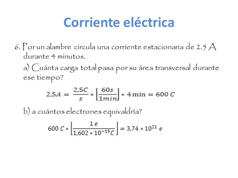 Ley de Ohm 7.El bombillo de una linterna consume 300 mA de una batería de 1,5 V.